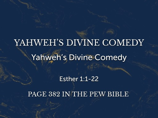 Yahweh's Divine Comedy
