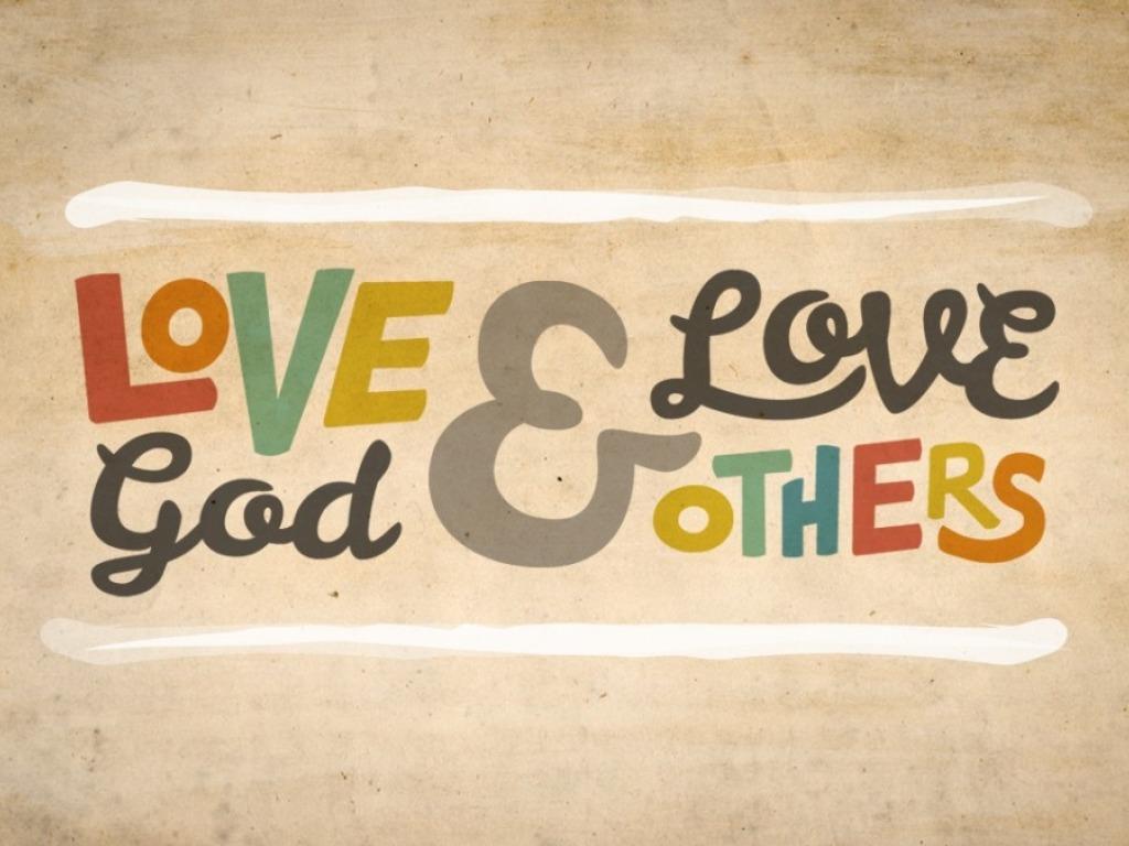 Image result for Love God love others