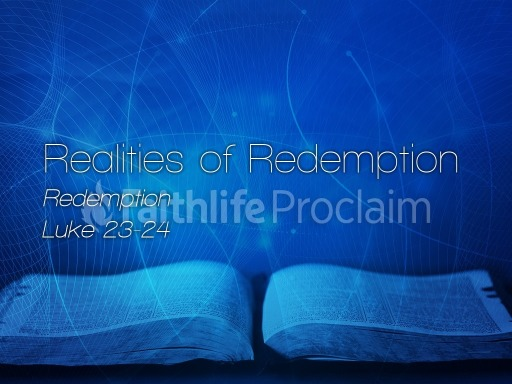 Realities of Redemption - November 12, 2017