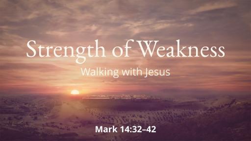 Strength of Weakness - Faithlife Sermons