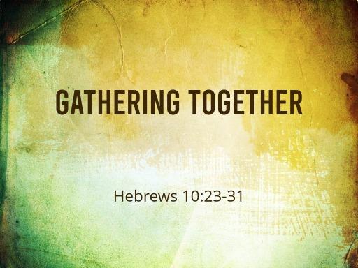 Image result for Gathering together