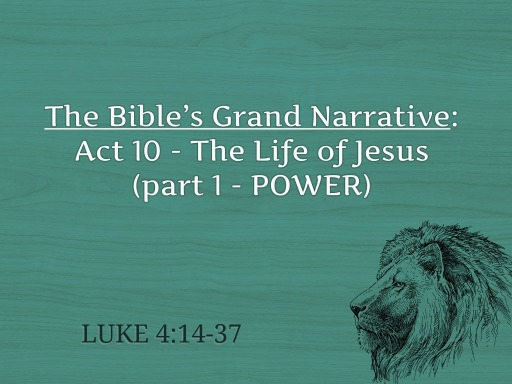 Act 10 - The Life of Jesus (power)