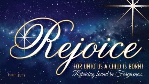 Dec 8th, 2019: Rejoicing Found in Forgiveness