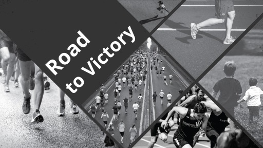Road to Victory- The Ultimate Finish