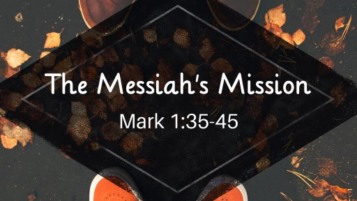 The Messiah's Mission