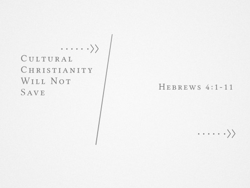 Cultural Christianity Will Not Save