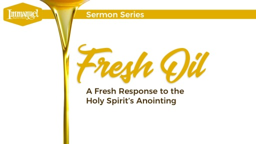 A Renewed Anointing - Faithlife Sermons