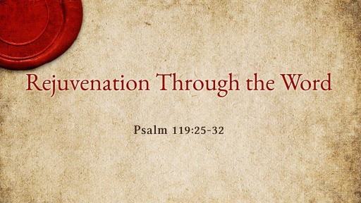 Rejuvenation Through the Word 06/02