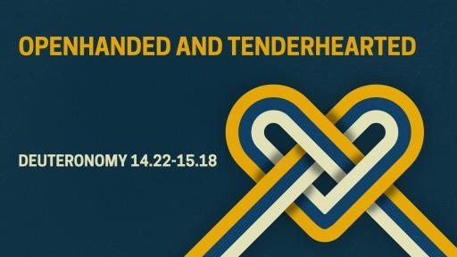 Openhanded and Tenderhearted - Faithlife Sermons