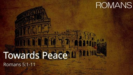 Towards Peace
